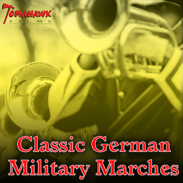 Classic German Military Marches