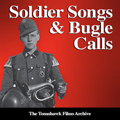 Soldier Songs & Bugle Calls